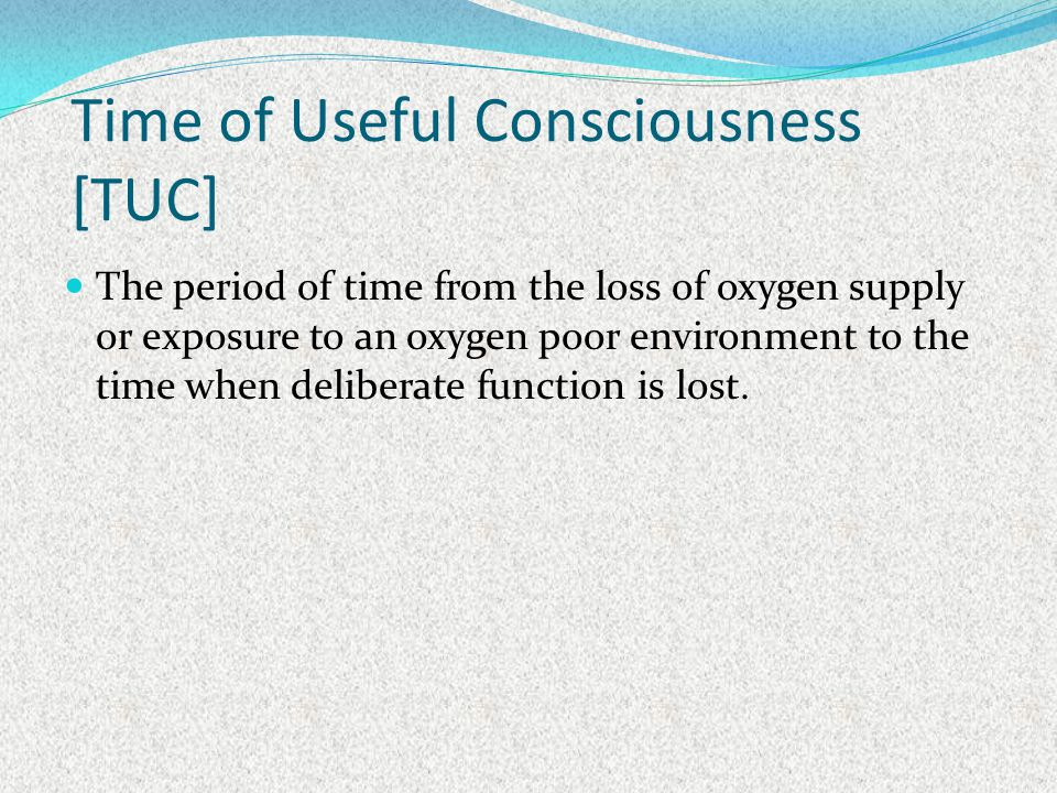 Time of Useful Consciousness [TUC]